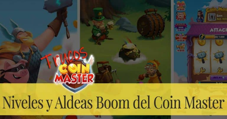 Niveles y Aldeas Boom del Coin Master