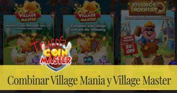 Combinar Village Mania y Village Master
