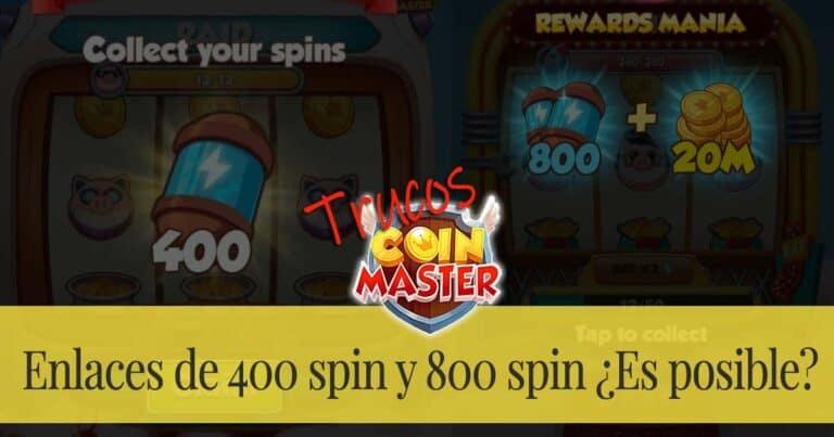 Enlaces de 400 spin y 800 spin ¿Es posible?