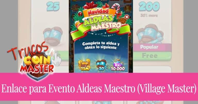 Enlace para el Evento Aldeas Maestro (Village Master)