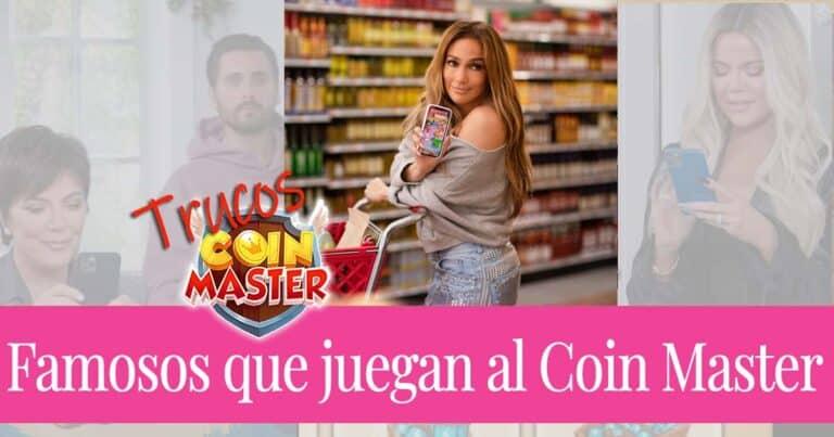 Famosos y celebridades que juegan al Coin Master